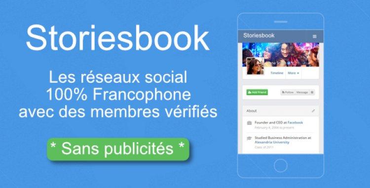 Storiesbook - Le réseau social 100% Francophone